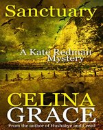 Sanctuary: (A Kate Redman Mystery: Book 8) (The Kate Redman Mysteries) - Book Cover