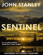 SENTINEL: an exciting British detective crime thriller - Book Cover