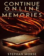 Continue Online (Part 1, Memories) - Book Cover
