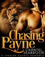 Chasing Payne (Therian Agents Book 1) - Book Cover
