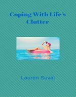 Coping With Life's Clutter - Book Cover