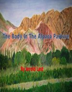 The Body in the Alpaca Pasture (Roger and Suzanne mystery series Book 11) - Book Cover