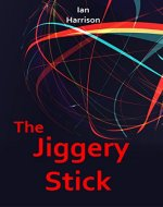 The Jiggery Stick - Book Cover