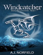 Windcatcher: Book I of the Stone War Chronicles - Book Cover