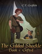 Gifted: The gilded shackle - Book Cover