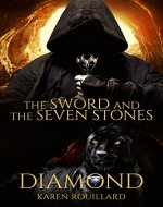 The Sword and The Seven Stones (Diamond)  Book 1 - Book Cover