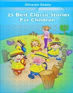 25 Classical Stories for Children: Moral Stories for Kids - Book Cover
