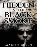 Thriller:Hidden in the Black Smoke - Book Cover
