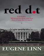 Red Dot: Contact. Will the gravest threat come from closer to home than we expect? - Book Cover