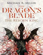 The Dragon's Blade: The Reborn King - Book Cover