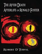 The After Death Afterlife of Ronald Foster - Book Cover