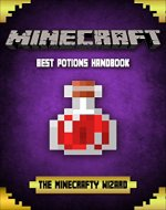 MINECRAFT:  Best Potions Handbook: An Unofficial Minecraft Potions And Enchantment Guide For Kids - Book Cover