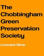 The Chobbingham Green Preservation Society - Book Cover