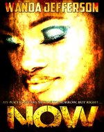 Now: My Poetry Speaks Not of Tomorrow, But Right Now - Book Cover