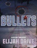 Bullets - Book Cover
