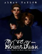 Mystery on Mount Dusk: Volume 1 (Mount Dusk Mysteries) - Book Cover