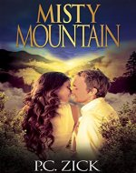 Misty Mountain: Sweet Romance (Smoky Mountain Romance Book 2) - Book Cover