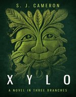 XYLO: A Novel In Three Branches - Book Cover