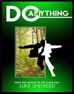 Do Anything - A Mysterious Science Fiction Tale (Tales of the Unusual) - Book Cover