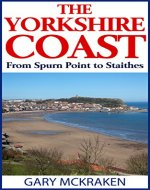The Yorkshire Coast from Spurn Point to Staithes - Book Cover
