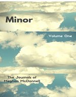 Minor: Volume One (The Journals of Meghan McDonnell Book 1) - Book Cover