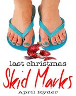 Last Christmas Skid Marks: A Fun BBW Christmas Short - Book Cover