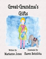 Great-Grandma's Gifts - Book Cover