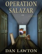 Operation Salazar: A Home Invasion Thriller - Book Cover