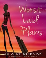 Worst Laid Plans (A Maddox Storm Mystery Book 1) - Book Cover