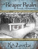 The Reaper Realm: Threads of Compassion - Book Cover