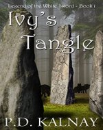 Ivy's Tangle (Legend of the White Sword Book 1) - Book Cover