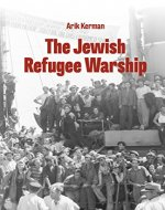 The Jewish Refugee Warship - Book Cover