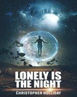 Lonely is the Night: A Short Story - Book Cover