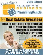 Coach Cheri's Business Planning Guide for Real Estate Investors: How to set, plan and achieve all of your business and life goals. (Coach Cheri's Business Planning Guides Book 6) - Book Cover