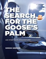 The Search For The Goose's Palm - Book Cover