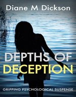 DEPTHS OF DECEPTION: gripping psychological suspense - Book Cover