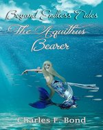 The Aquithus Bearer: English Vernacular Edition (Beyond Endless Tides Book 2) - Book Cover