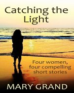 Catching the Light - Book Cover
