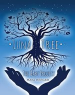 Luna Tree: The Baby Project - Book Cover