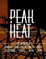 Peak Heat: A Dystopian Anthology - Book Cover