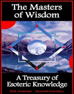 The Masters of Wisdom - A Treasury of Esoteric Knowledge - Book Cover