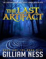 The Dark Rift: The Supernatural Grail Quest Zombie Apocalypse (The Last Artifact Trilogy Book 1) - Book Cover
