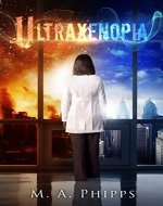 Ultraxenopia (Project W. A. R. Book 1) - Book Cover