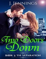 TWO DOORS DOWN (Book 3; The Separation) - Book Cover