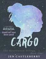 Cargo (The Reservation Trilogy Book 1) - Book Cover