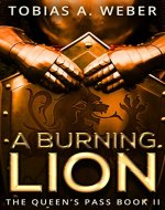 A Burning Lion (The Queen's Pass Book 2) - Book Cover