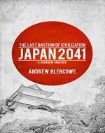 The Last Bastion of Civilization: Japan 2041, a Scenario Analysis - Book Cover