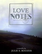 Love Notes: . . . not a romance - Book Cover