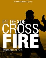 Cross Fire (Thomas Blume Book 4) - Book Cover