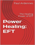 Power Healing: EFT: The Healing Power of EFT (Healing Power : EFT Book 1) - Book Cover